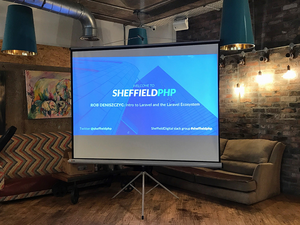Sheffeild PHP 'Intro to Laravel & the Laravel Ecosystem'